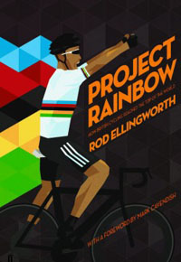 Project Rainbow, by Rod Ellingworth (with William Fotheringham) class=