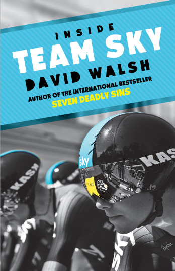 Inside team sky by david walsh