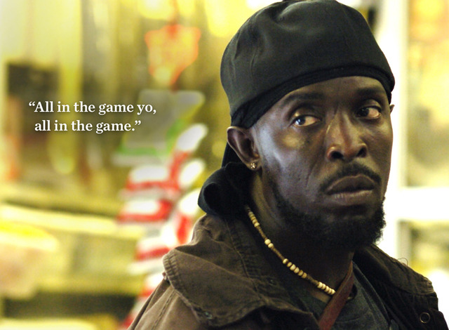 The Wire Omar &quot;All in the game, yo&quot;