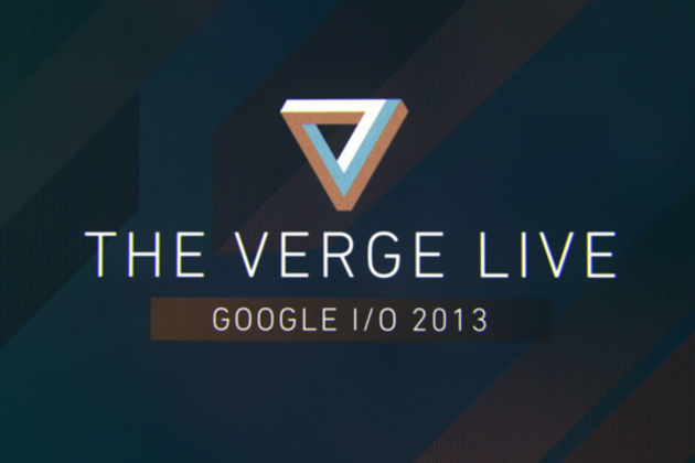 The Verge Live: Google I/O 2013