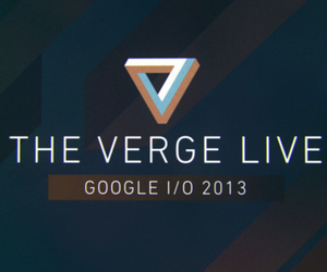 The Verge Live Google IO 2013