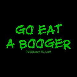Go_eat_a_booger_button_medium