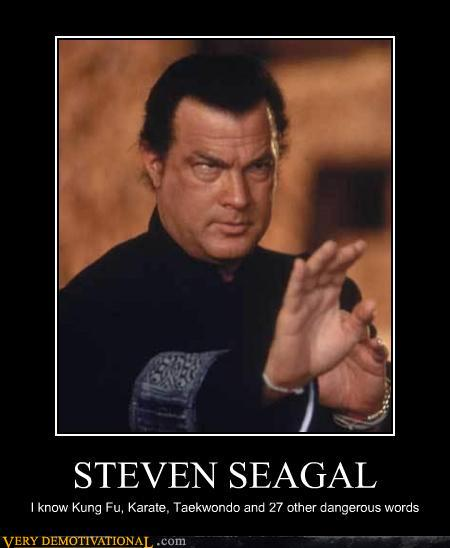 Demotivational-posters-steven-seagal_medium