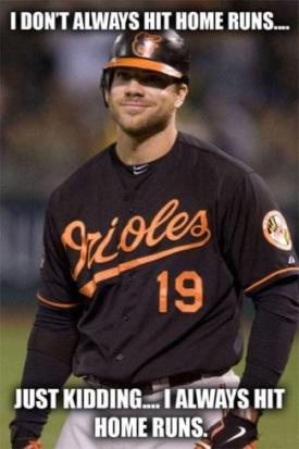 Chris-davis-i-dont-always-hit-home-runs_medium