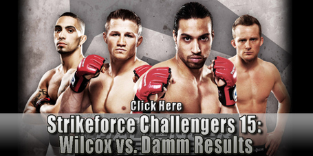 Strikeforce-challengers-15-wilcox-damm-results_medium