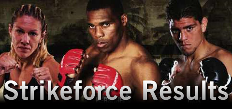 Strikeforce results and LIVE f...
