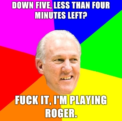 Pop-wisdom-down-five-less-than-four-minutes-left-fuck-it-im-playing-roger_medium