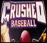 Crushed_baseball_2004_mini_medium