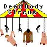 Deadbodycircus3