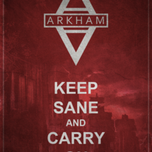 Arkham_keep_sane_and_carry_on_by_titch_ix-d39p8ac