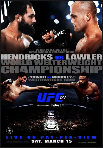 UFC 171 full poster pic for 'Hendricks vs. Lawler' on ...  UFC 171 full po...